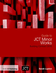 Guide to JCT Minor Works Building Contract 2016 - 1st Edition book cover