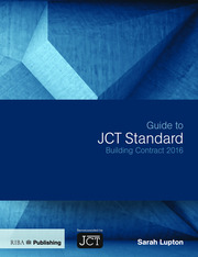 Guide to JCT Standard Building Contract 2016 - 1st Edition book cover