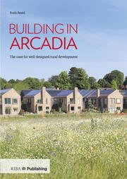 Building in Arcadia - 1st Edition book cover
