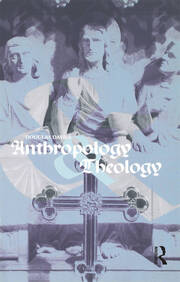 Anthropology and Theology - 1st Edition book cover