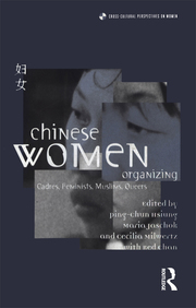 Chinese Women Organizing - 1st Edition book cover