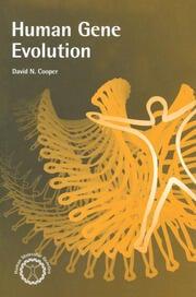 Human Gene Evolution - 1st Edition book cover