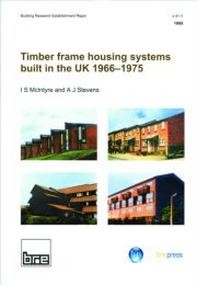 Timber Frame Housing Systems Built in the UK 1966-1975 - 1st Edition book cover