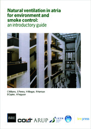 Natural Ventilation in Atria for Environmental and Smoke Control - 1st Edition book cover