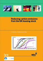 Reducing Carbon Emissions from the UK Housing Stock - 1st Edition book cover