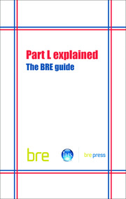 Part L Explained - 1st Edition book cover