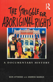 The Struggle for Aboriginal Rights - 1st Edition book cover