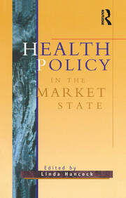 Health Policy in the Market State - 1st Edition book cover