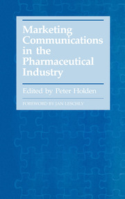 Marketing Communications in the Pharmaceutical Industry - 1st Edition book cover