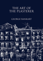 The Art of the Plasterer - 1st Edition book cover