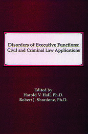 Disorders of Executive Functions: Civil and Criminal Law Applications