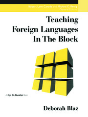 Teaching Foreign Languages in the Block - 1st Edition book cover