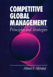 Competitive Global Management - Principles and Strategies