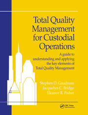 Total Quality Management for Custodial Operations - 1st Edition book cover