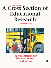 A Cross Section of Educational Research - 5th Edition book cover