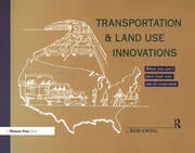 Transportation & Land Use Innovations : When you can't pave your way out of congestion - 1st Edition book cover
