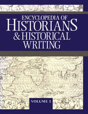 Encyclopedia of Historians and Historical Writing - 1st Edition book cover