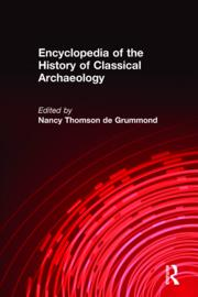 Encyclopedia of the History of Classical Archaeology - 1st Edition book cover