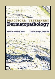 Practical Veterinary Dermatopathology - 1st Edition book cover