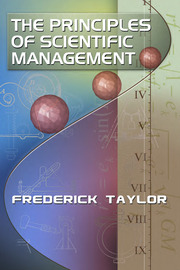 The Principles of Scientific Management, by Frederick Taylor - 1st Edition book cover