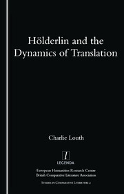 Holderlin and the Dynamics of Translation - 1st Edition book cover