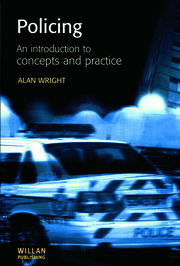 Policing: An introduction to concepts and practice - 1st Edition book cover