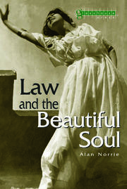 Law & the Beautiful Soul - 1st Edition book cover