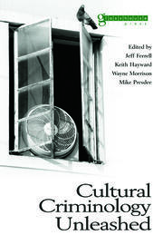 Cultural Criminology Unleashed - 1st Edition book cover