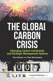 The Global Carbon Crisis - 1st Edition book cover