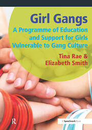 Girl Gangs - 1st Edition book cover