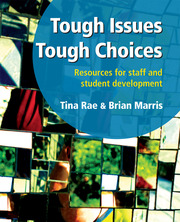 Tough Issues, Tough Choices - 1st Edition book cover