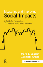 Measuring and Improving Social Impacts - 1st Edition book cover