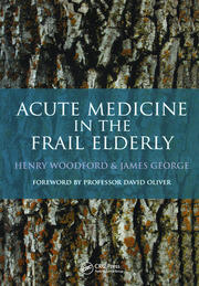 Acute Medicine in the Frail Elderly - 1st Edition book cover