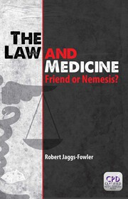 The Law and Medicine - 1st Edition book cover