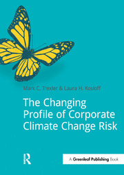 The Changing Profile of Corporate Climate Change Risk - 1st Edition book cover
