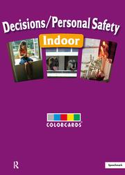 Decisions / Personal Safety - Indoors: Colorcards - 1st Edition book cover