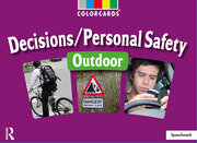 Decisions / Personal Safety - Outdoors: Colorcards - 1st Edition book cover