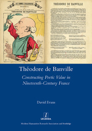 Theodore De Banville : Constructing Poetic Value in Nineteenth-century France - 1st Edition book cover