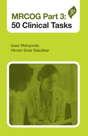 MRCOG Part 3: 50 Clinical Tasks - 1st Edition book cover
