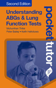 Pocket Tutor Understanding ABGs and Lung Function Tests - 2nd Edition book cover