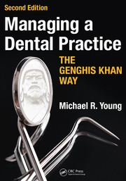 Managing a Dental Practice the Genghis Khan Way - 2nd Edition book cover