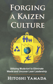 Forging a Kaizen Culture - 1st Edition book cover