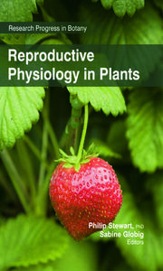 Reproductive Physiology in Plants - 1st Edition book cover
