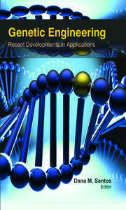 Genetic Engineering: Recent Developments in Applications