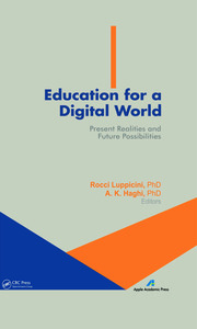 Education for a Digital World: Present Realities and Future Possibilities