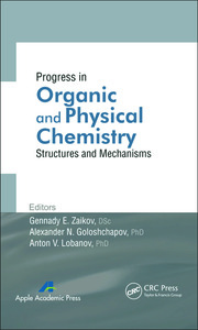 Progress in Organic and Physical Chemistry: Structures and Mechanisms