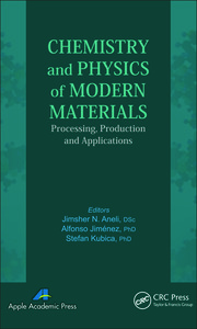 Chemistry and Physics of Modern Materials: Processing, Production and Applications