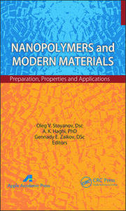 Nanopolymers and Modern Materials: Preparation, Properties, and Applications
