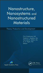 Nanostructure, Nanosystems, and Nanostructured Materials: Theory, Production and Development