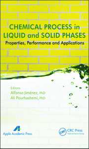 Chemical Process in Liquid and Solid Phase: Properties, Performance and Applications